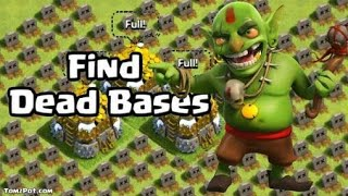 HOW YOU FIND DEAD BASES IN CLASH OF CLANS 😍😍😍😍