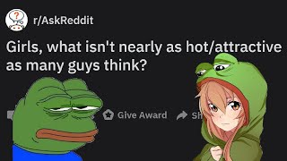 Girls Share What Isn't As Attractive As Many Guys Think