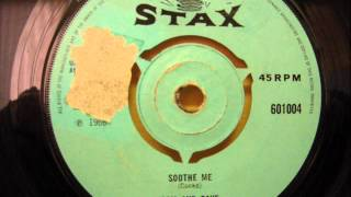 SAM AND DAVE - SOOTHE ME