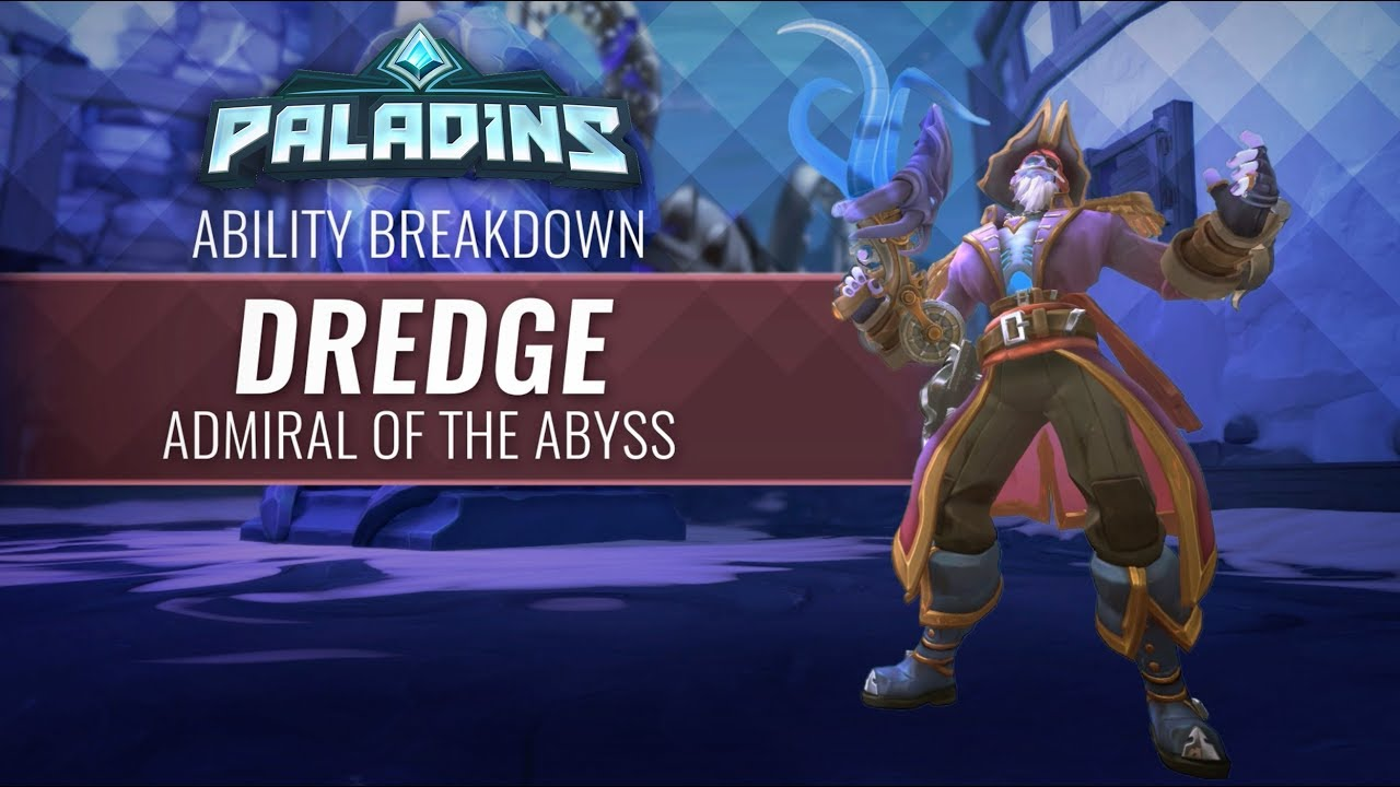 Admiral Breakdown Number >> Video Paladins Ability Breakdown Dredge Admiral Of