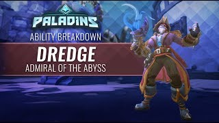 Paladins - Ability Breakdown - Dredge, Admiral of the Abyss