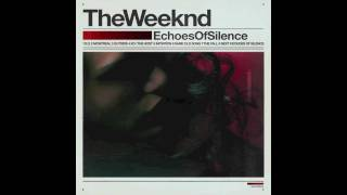 The Weeknd - The Host (Echoes Of Silence) HD