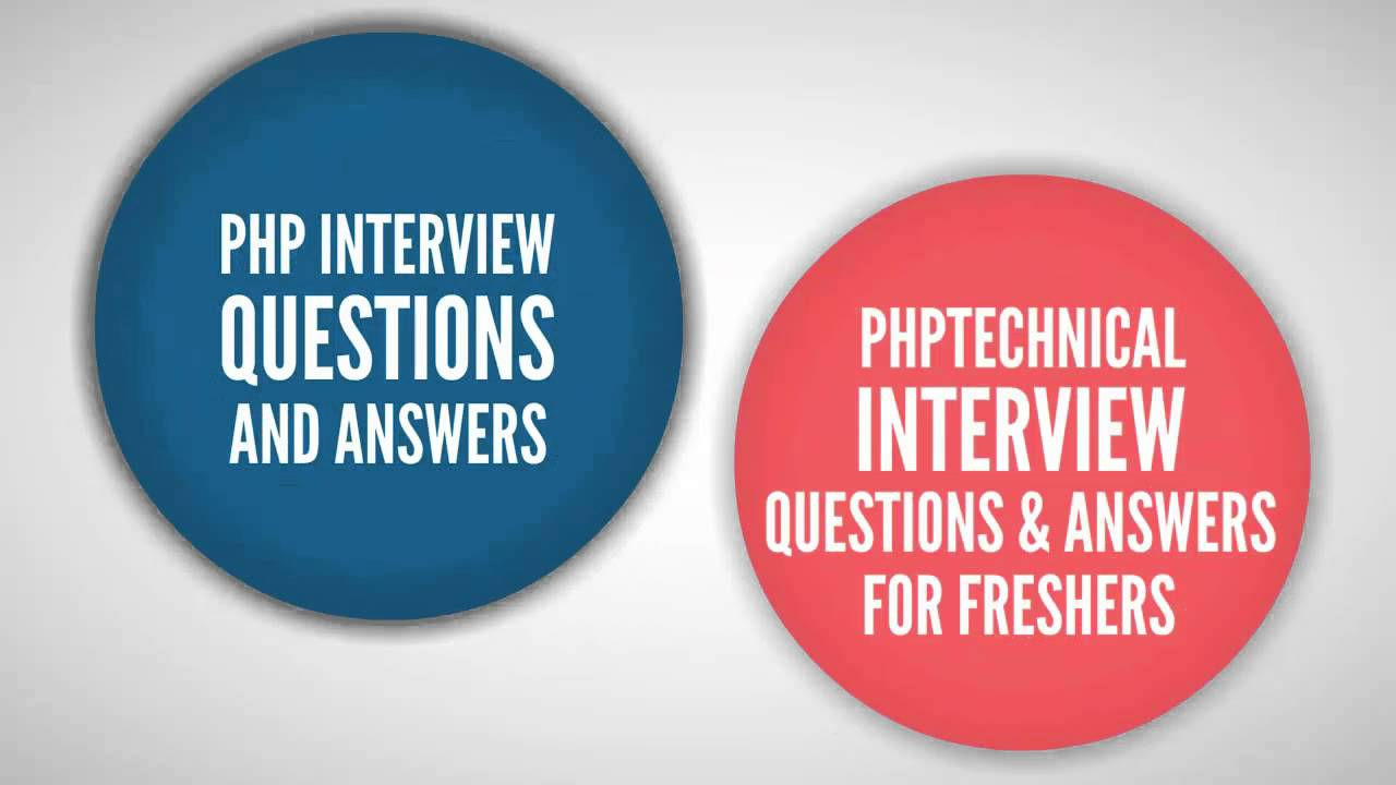 PHP Interview Questions And Answers-Freshers-Experienced