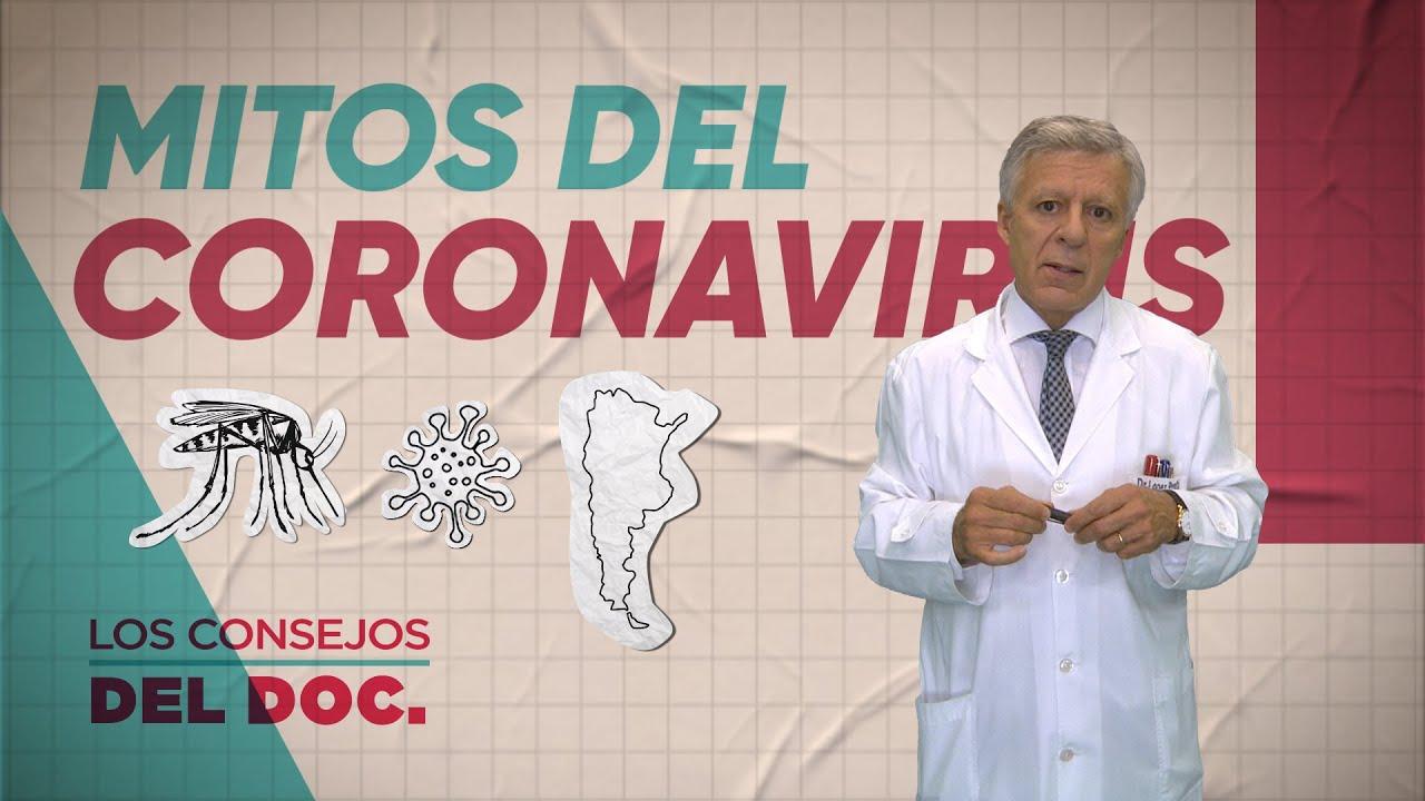 DERRIBANDO MITOS SOBRE EL CORONAVIRUS - #LosConsejosDelDoc