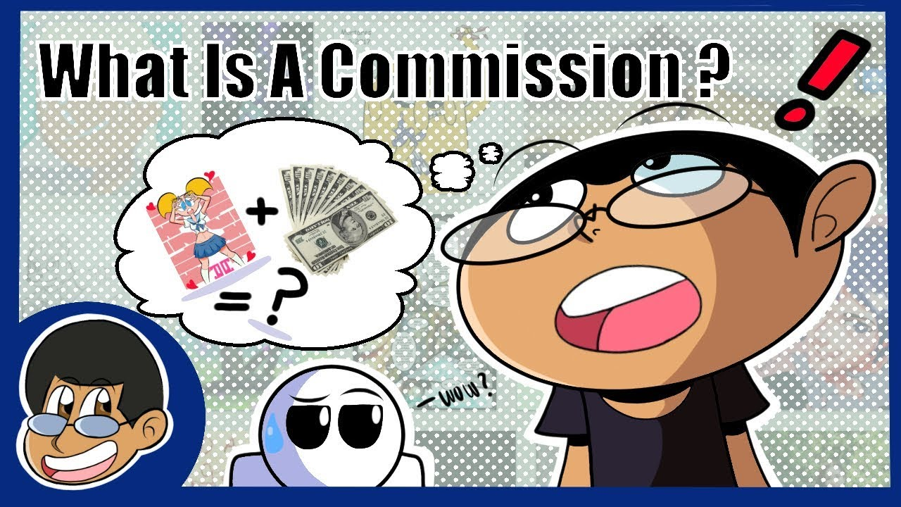 What is commission? 99
