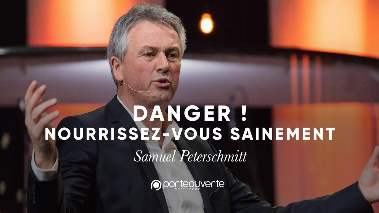 Danger nourrissez vous sainement samuel peterschmitt - La porte ouverte mulhouse direct ...