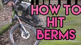 HOW-TO: HIT BERMS