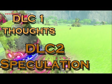 Breath of the Wild DLC1 thoughts and DLC2 Speculation