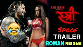 स्त्री || Stree Movie Spoof Trailer Ft: Roman Reigns || Amit Bishnoi Presents