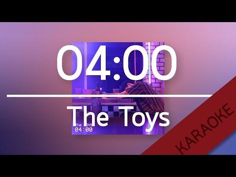 04:00 - The Toys [Karaoke] | TanPitch