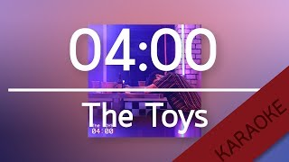 04:00 - The Toys [Karaoke] | TanPitch