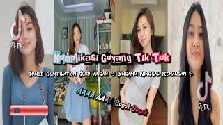 Tik Tok Dance Kompilation Soko Angan Lungamu Ninggal Kenangan Aaaa Aaaa Sogok Sogok Viral