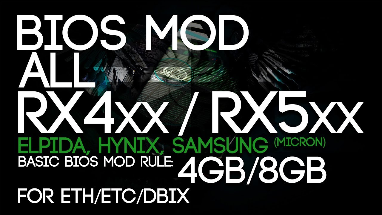 How To BIOS Mod ALL RX470/480/570/580 4&8GB GPU's  (HYNIX/ELPIDA/SAMSUNG/MICRON)
