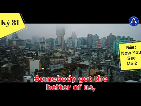 [HỌC IDIOM QUA PHIM] - Somebody Got The Better Of Us (phim Now You See Me 2)