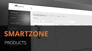 Ruckus SmartZone - Wi-Fi control and Network Management