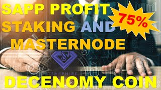 SAPP PROFIT ON STAKING AND MASTERNODE SHARING - DECENOMY COIN