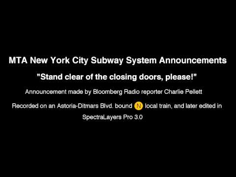 NYC Subway Announcements: Stand Clear of the Closing Doors, Please