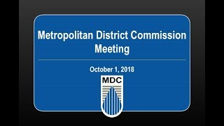 Metropolitan District Commission Meeting of October 1, 2018