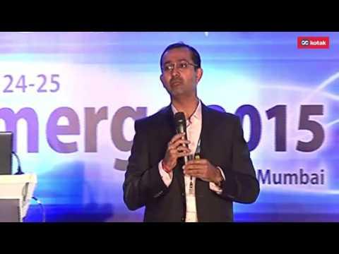 E merge2015 – Kotak Institutional Equities Conference Kunal Bajaj CEO, Bombay Gas Telecom