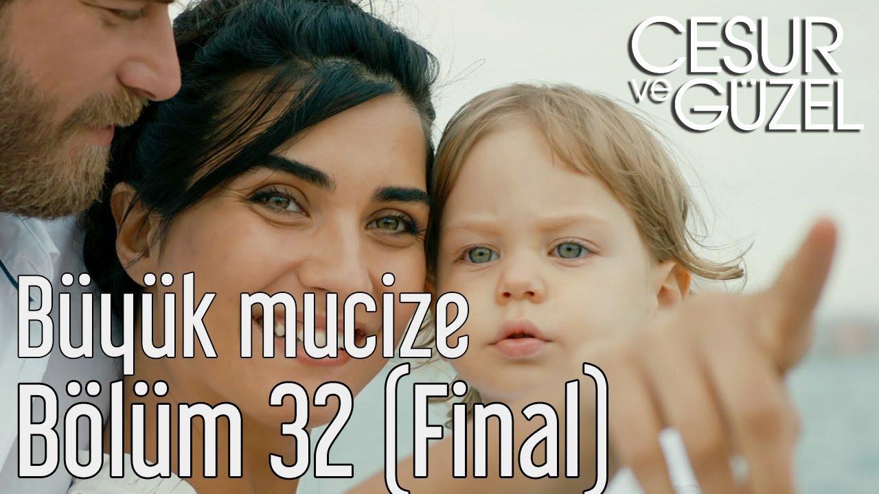 Download Cesur ve Güzel 32. Bölüm (Final) - Büyük Mucize