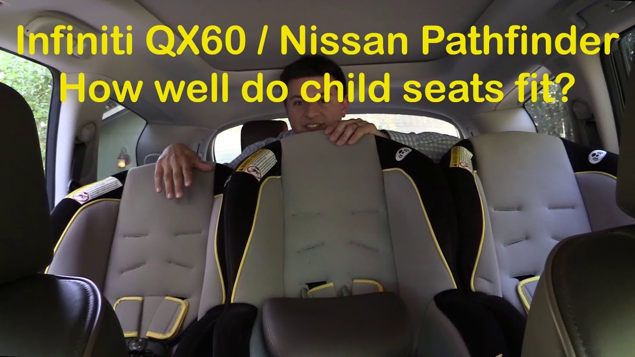 2014 2015 Infiniti Qx60 And Nissan Pathfinder Child Seat Review Youtube