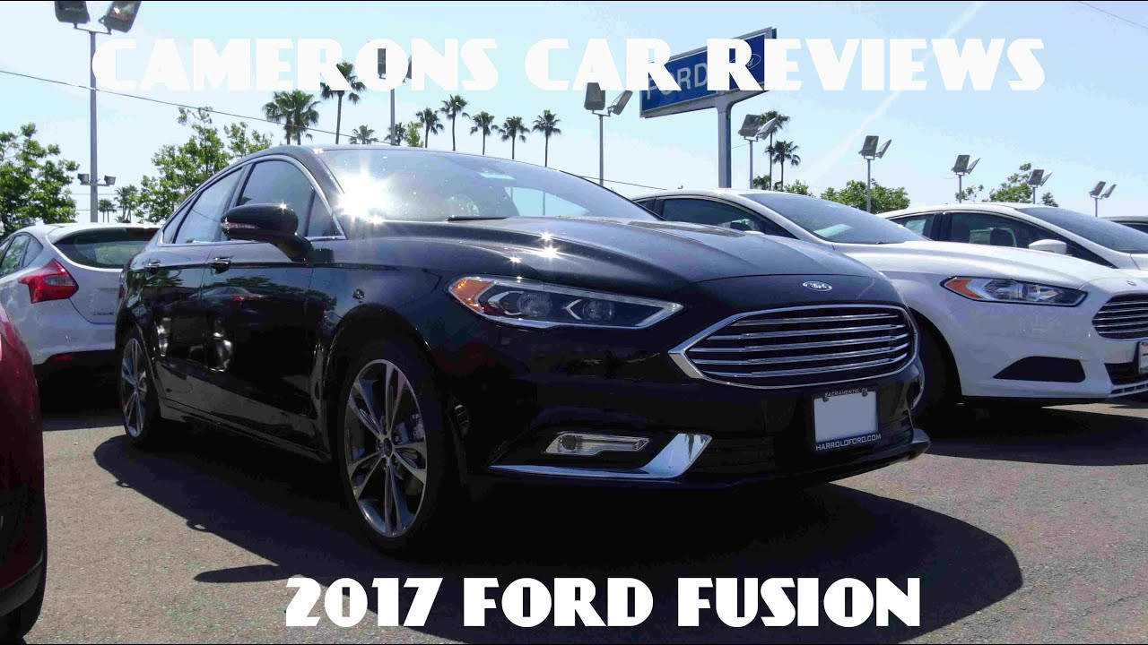 2017 Ford Fusion Anium 2 0 L Turbo 4 Cylinder Review Camerons Car Reviews