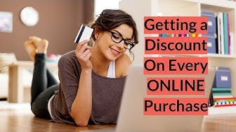 Getting a Discount on Every Online Purchase