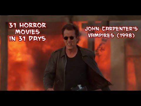 John Carpenter's Vampires (1998) - 31 Horror Movies in 31 Days
