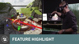 VR Editor: Building VR in VR with UE4   Feature Highlight   Unreal Engine thumbnail