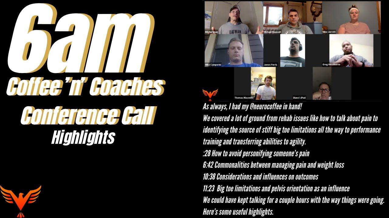 Coffee 'n' Coaches Conference Call - 7-9-20 - billhartmanpt.com