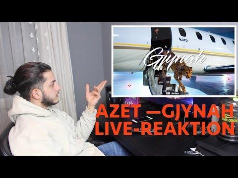 AZET GJYNAH (LIVE-REAKTION)
