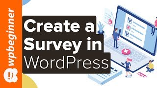 How to Create a Survey in WordPress (with Beautiful Reports)