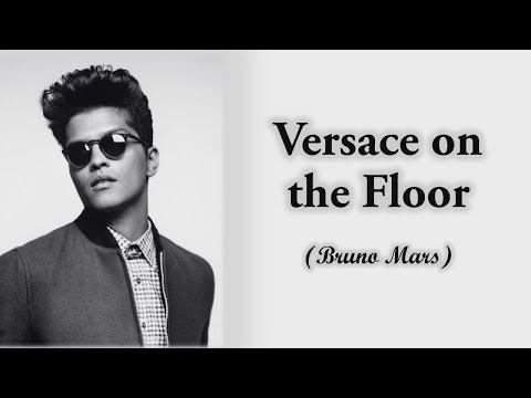 versace-on-the-floor---bruno-mars-lyrics