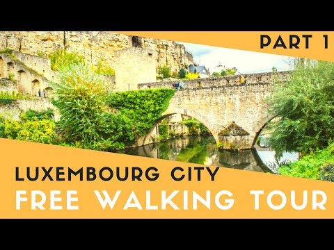 Luxembourg City Free Walking Tour Part 1