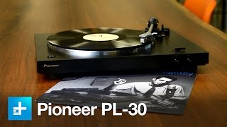 Pioneer PL-30 Turntable review
