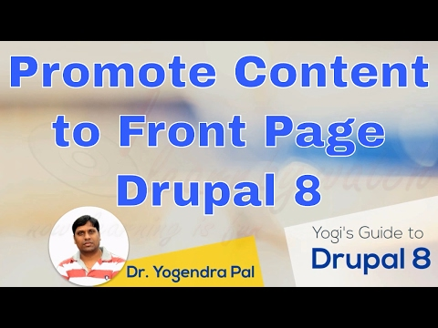 Promote Content To Front Page In Drupal 8 | Yogi's Guide To Drupal 8 | Hindi / Urdu
