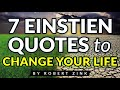 7 Einstein Quotes to Change Your Life and Empower Yourself to Manifest Your Destiny