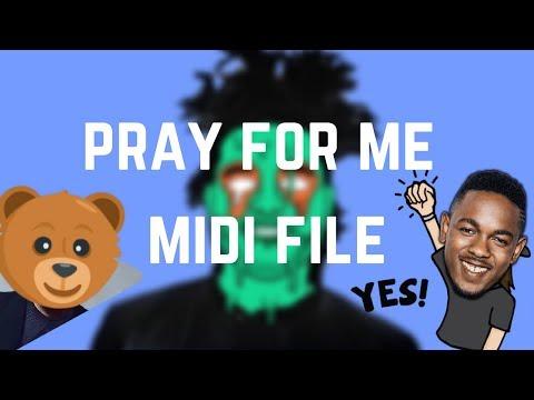 The Weeknd, Kendrick Lamar - Pray For Me [ MIDI FILE ]