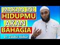 ❤️Agar Hidup Bahagia, Makan ini - dr. Zaidul Akbar