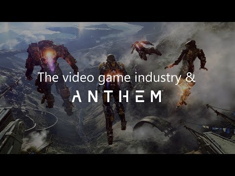 The state of the video game industry and Anthem
