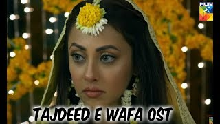 Tajdeed e Wafa Ost Without Dialogues Hum Tv New Drama