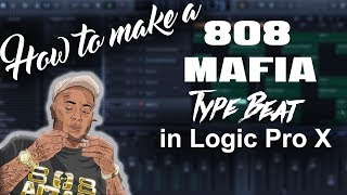 How to make a Southside Young Sizzle 808 Mafia type beat in Logic Pro X | Beat Maker Tutorials