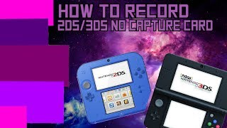 RECORD YOUR 3DS! FREE *NO CAPTURE CARD*