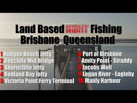 10 BRISBANE LAND BASED NIGHT FISHING HOTSPOTS