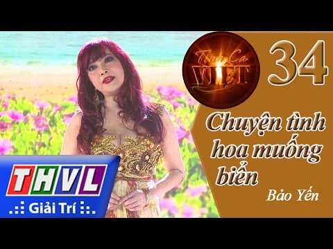 THVL | Tình ca Việt 2015 - Tập 34: Chuyện tình hoa muống biển - Bảo Yến
