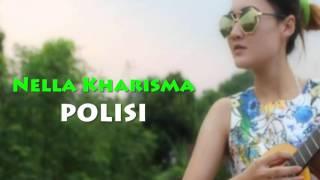 Nella Kharisma - Polisi (Dangdut Koplo Jaman Now)