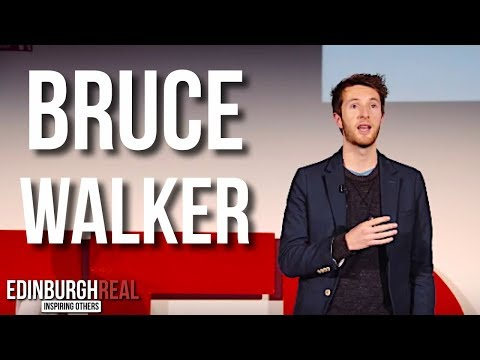 Bruce Walker -  We Are The Future | Edinburgh Real (now Insp