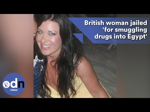 British woman jailed 'for smuggling drugs into Egypt'