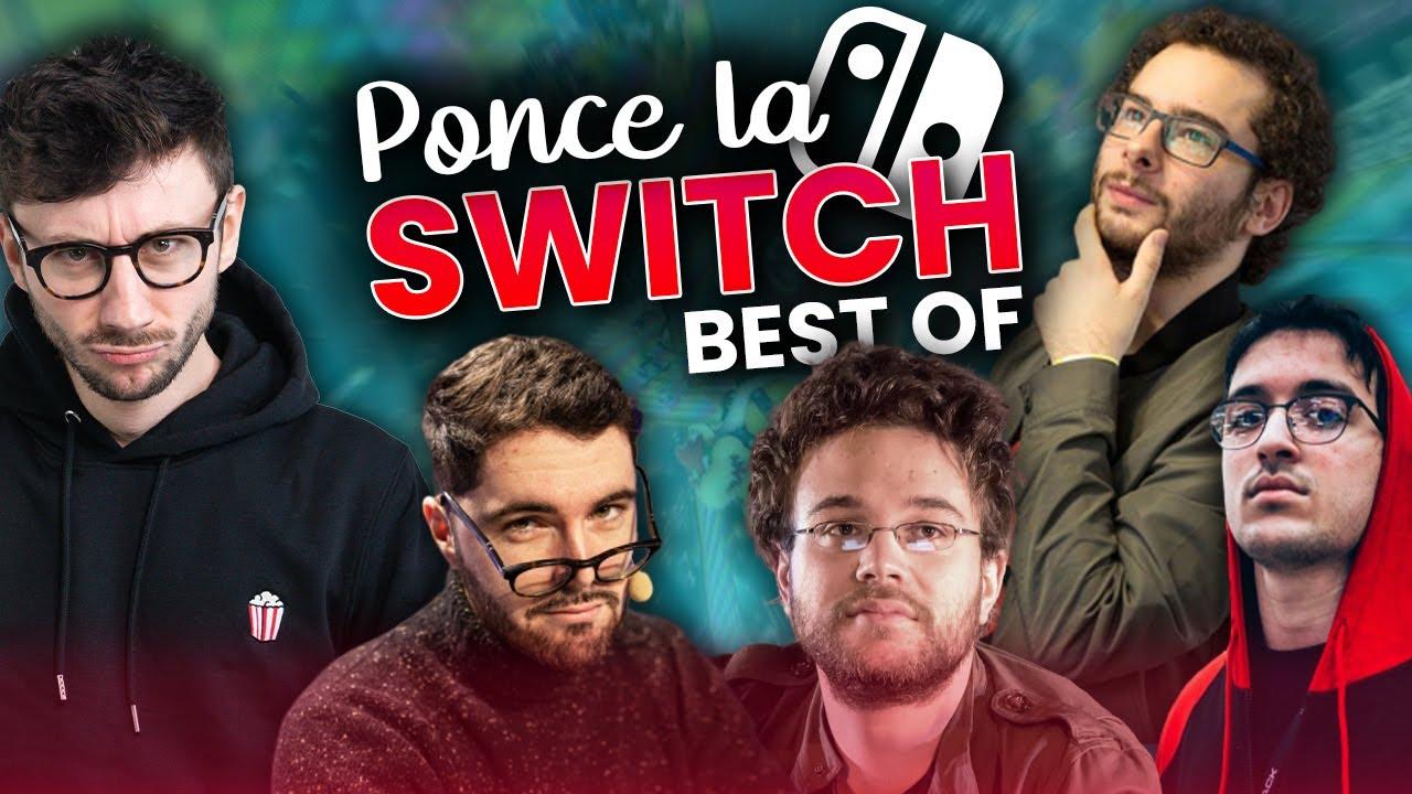 BEST OF PONCE LA SWITCH avec @MrAntoineDaniel @Xari @Etoiles et @Rivenzi 