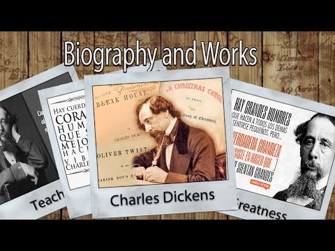 Charles Dickens Biography and Works